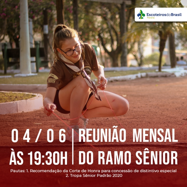 Reunião Mensal - Ramo Sênior - On line