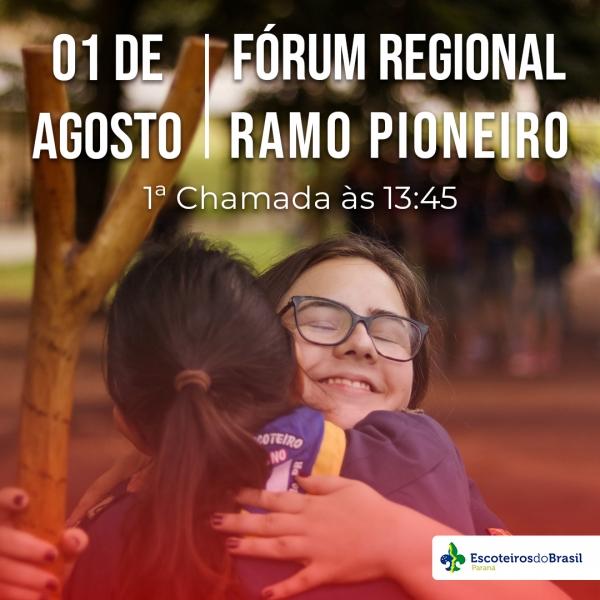 Fórum Regional Ramo Pioneiro