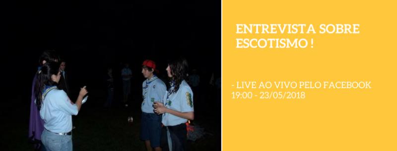 Entrevista sobre Escotismo - LIVE AO VIVO