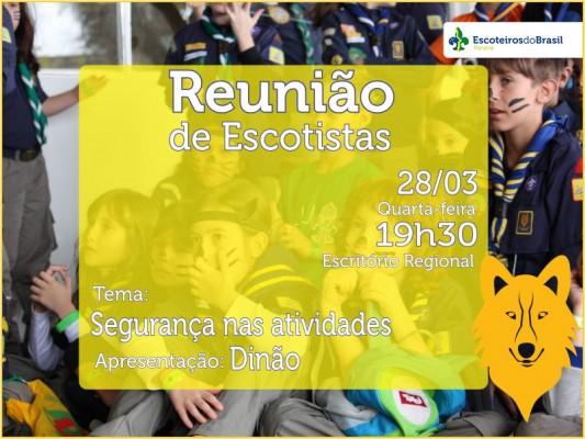 Reunião de Escotistas - Março/2018 - Ramo Lobinho