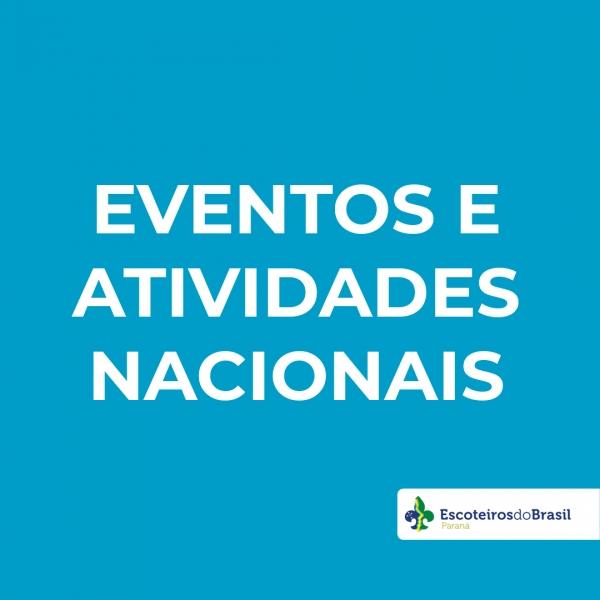 EVENTOS E ATIVIDADES NACIONAIS