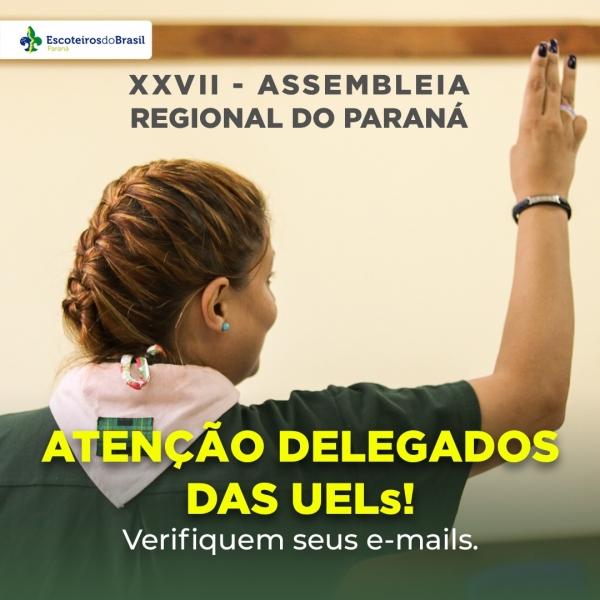 ATENÇÃO DELEGADOS DAS UELs!