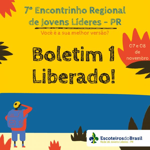 Boletim 1: 7º Encontrinho Regional de Jovens Líderes - PR