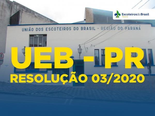 RESOLUÇÃO UEB/PR Nº 03/2020