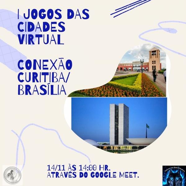 I JOGOS DAS CIDADES VIRTUAL- Conexão Curitiba/Brasília